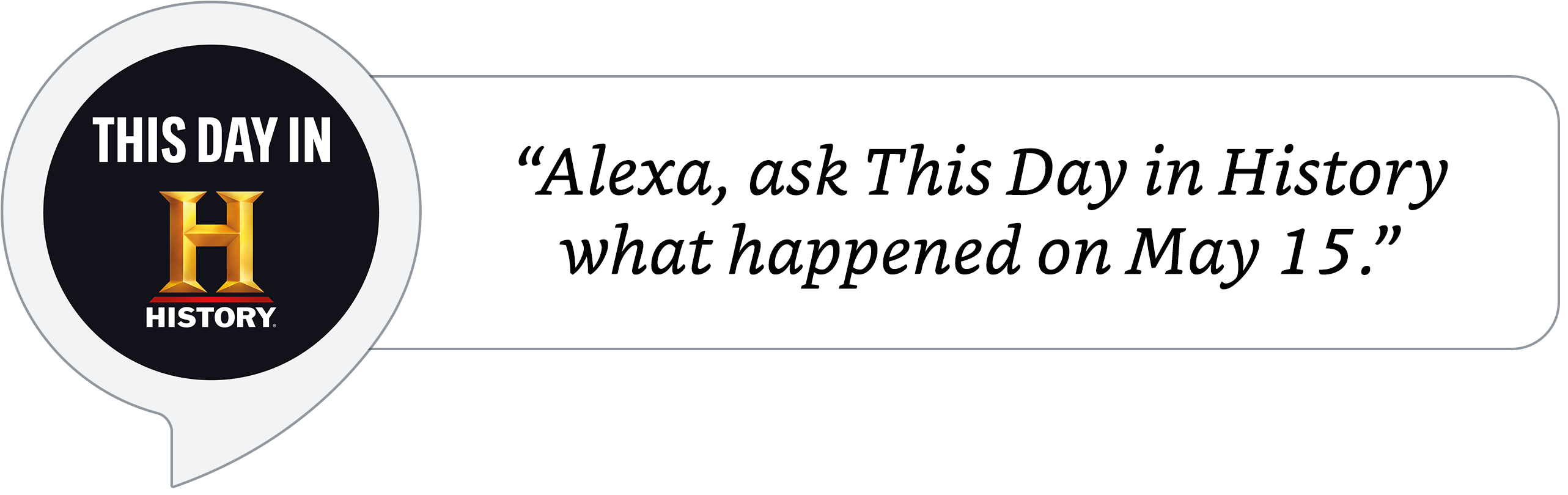 Alexa, ask This Day in History what happened on May 15.