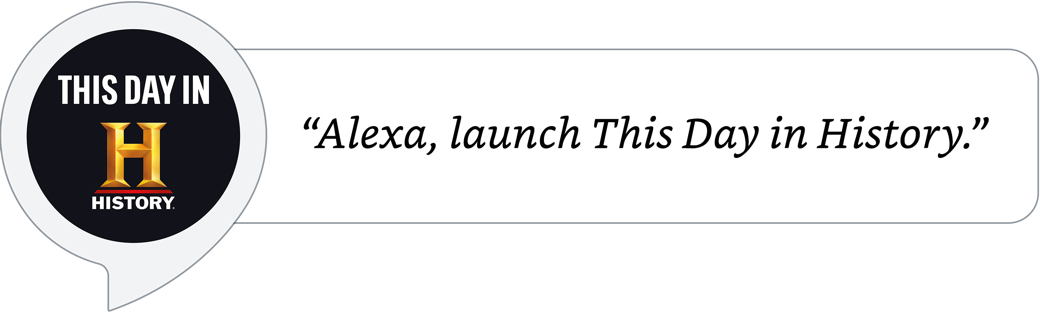 Alexa, launch This Day in History.